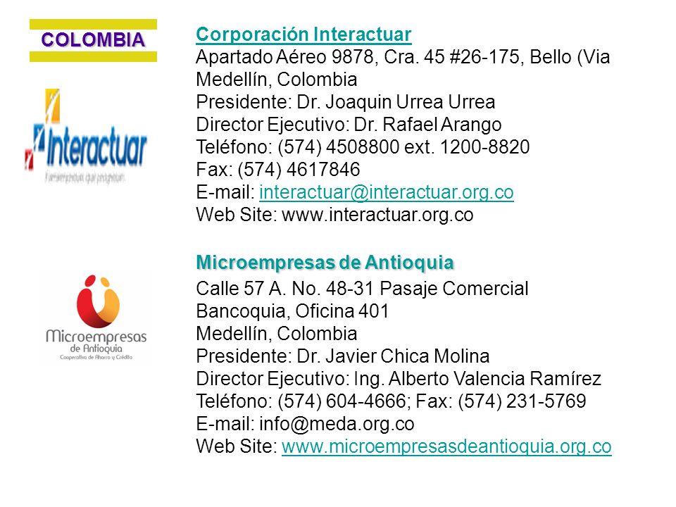 Corporación Interactuar Apartado Aéreo 9878, Cra. 45 #26-175, Bello (Via Medellín, Colombia Presidente: Dr. Joaquin Urrea Urrea Director Ejecutivo: Dr