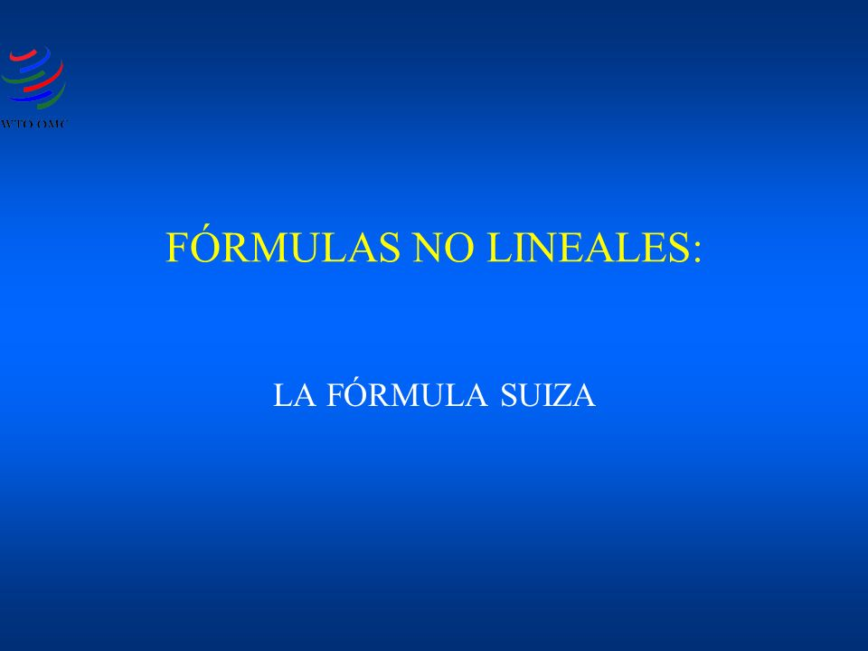 FÓRMULAS NO LINEALES: LA FÓRMULA SUIZA