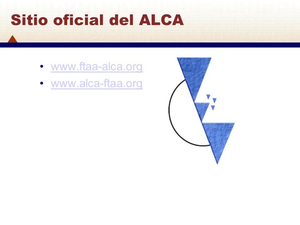 Sitio oficial del ALCA www.ftaa-alca.org www.alca-ftaa.org