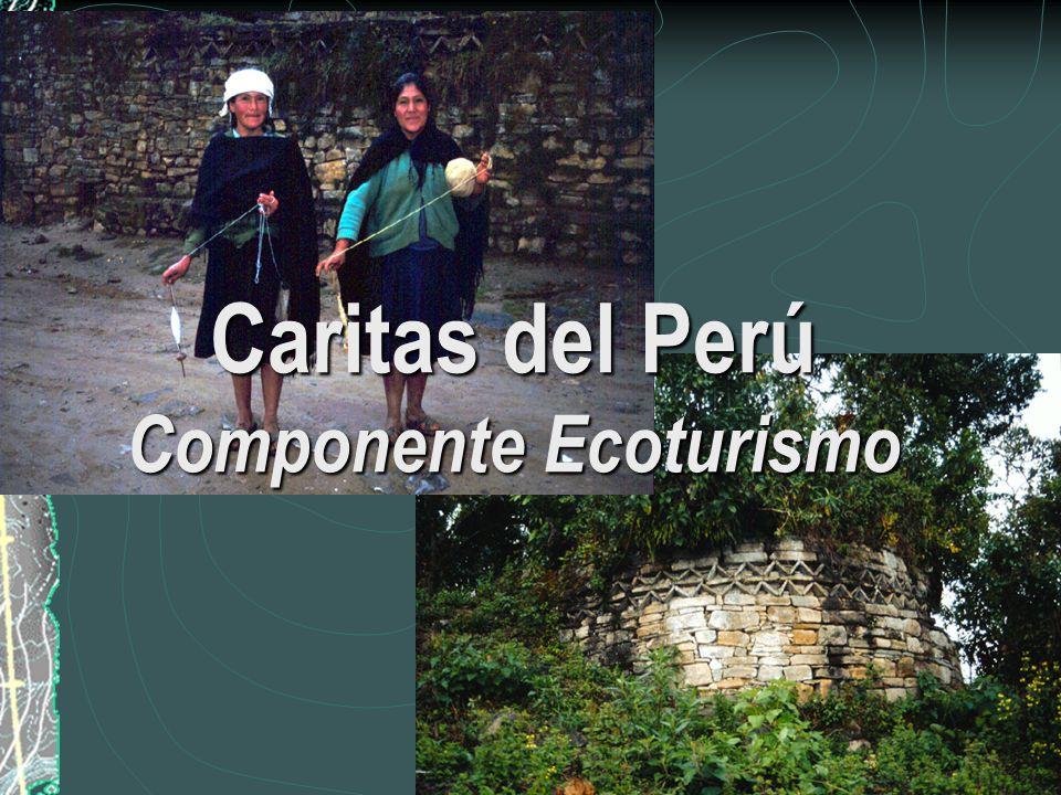 Caritas del Perú Componente Ecoturismo