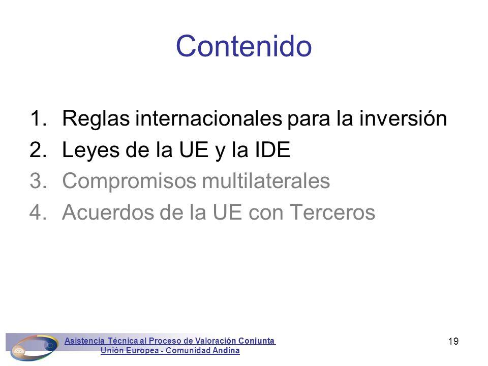 Asistencia Técnica al Proceso de Valoración Conjunta Unión Europea - Comunidad Andina Marconini19 1.Reglas internacionales para la inversión 2.Leyes d