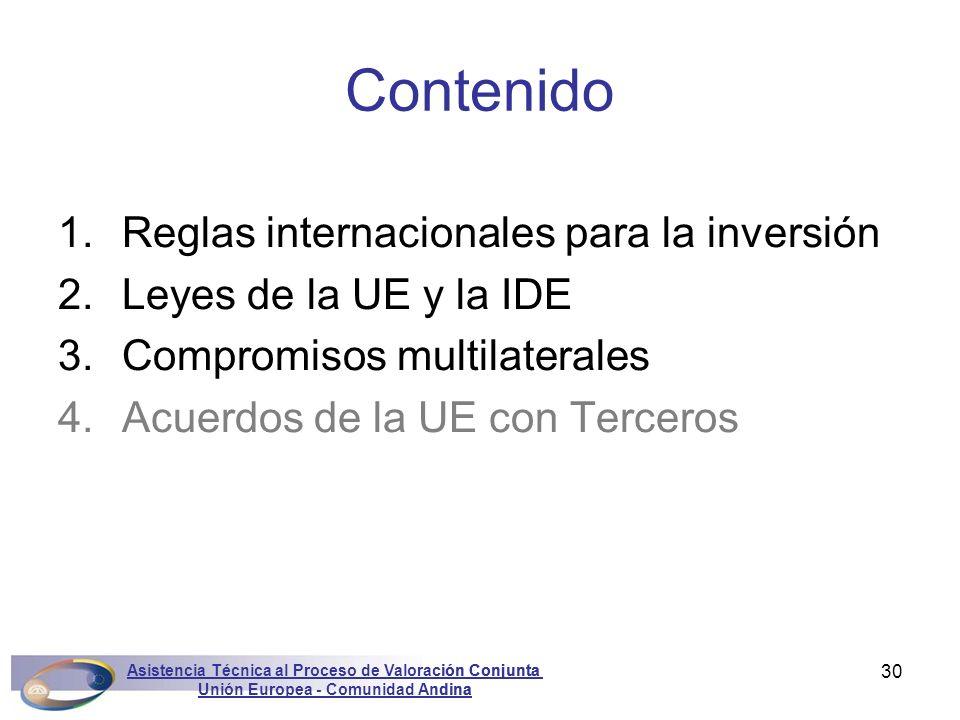 Asistencia Técnica al Proceso de Valoración Conjunta Unión Europea - Comunidad Andina Marconini30 1.Reglas internacionales para la inversión 2.Leyes d