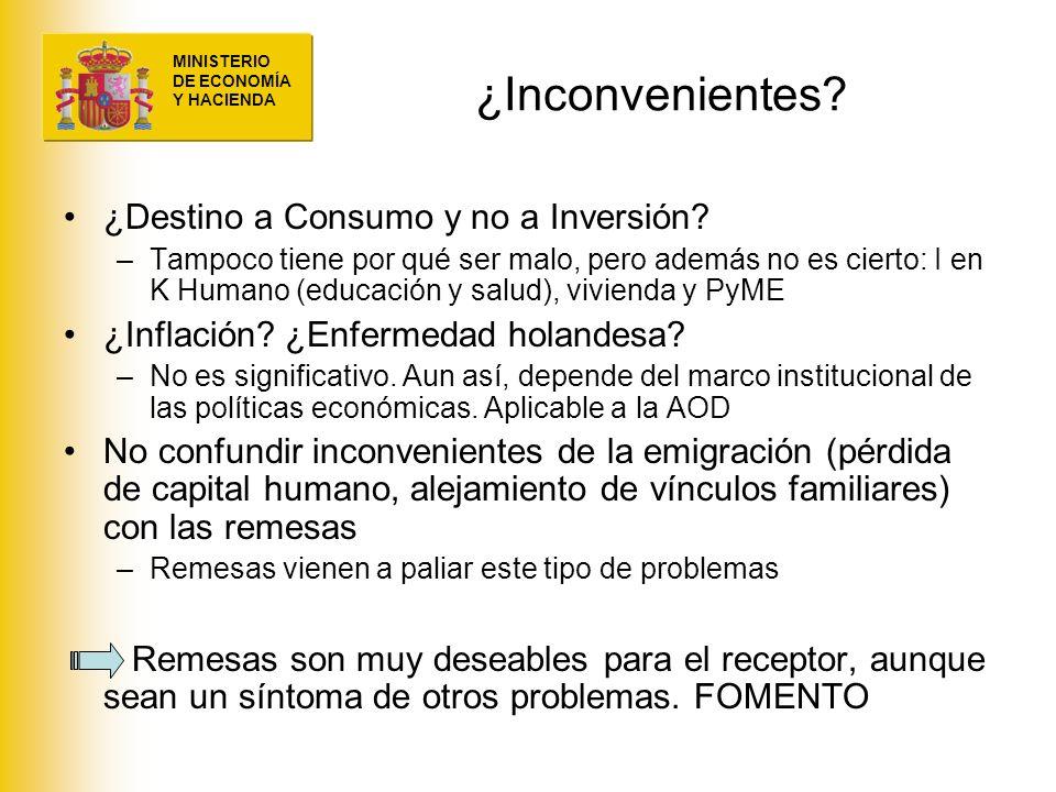 MINISTERIO DE ECONOMÍA Y HACIENDA ¿Inconvenientes? ¿Destino a Consumo y no a Inversión? –Tampoco tiene por qué ser malo, pero además no es cierto: I e