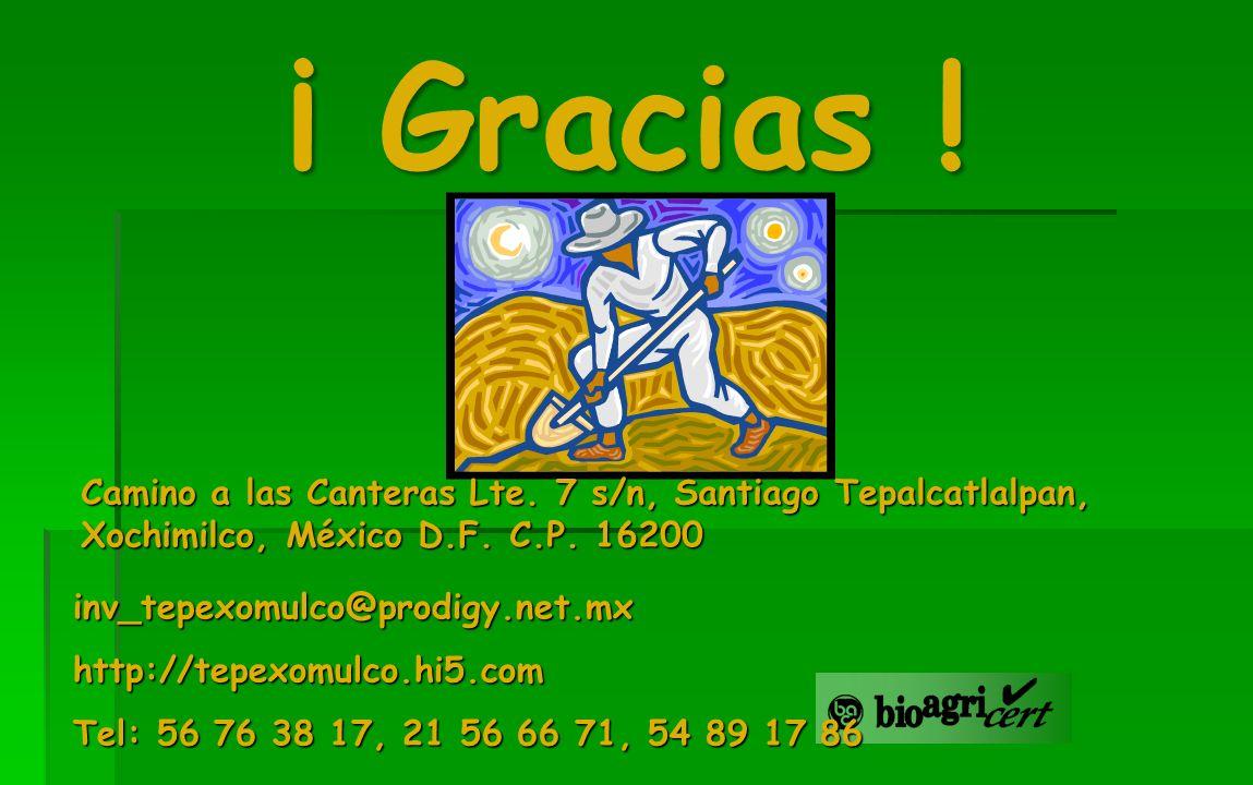 ¡ Gracias ! inv_tepexomulco@prodigy.net.mxhttp://tepexomulco.hi5.com Tel: 56 76 38 17, 21 56 66 71, 54 89 17 86 Camino a las Canteras Lte. 7 s/n, Sant