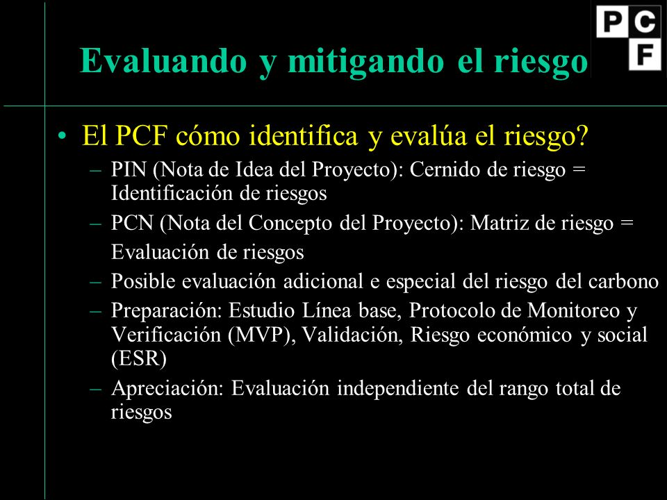 El PCF cómo identifica y evalúa el riesgo.