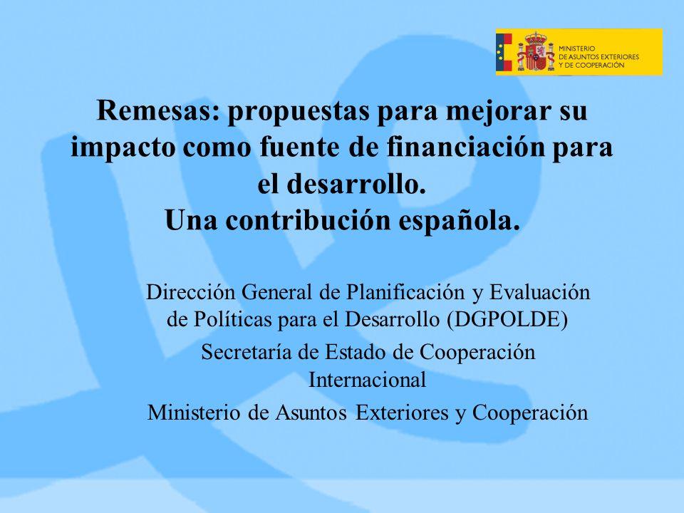 Remesas: propuestas para mejorar su impacto como fuente de financiación para el desarrollo.