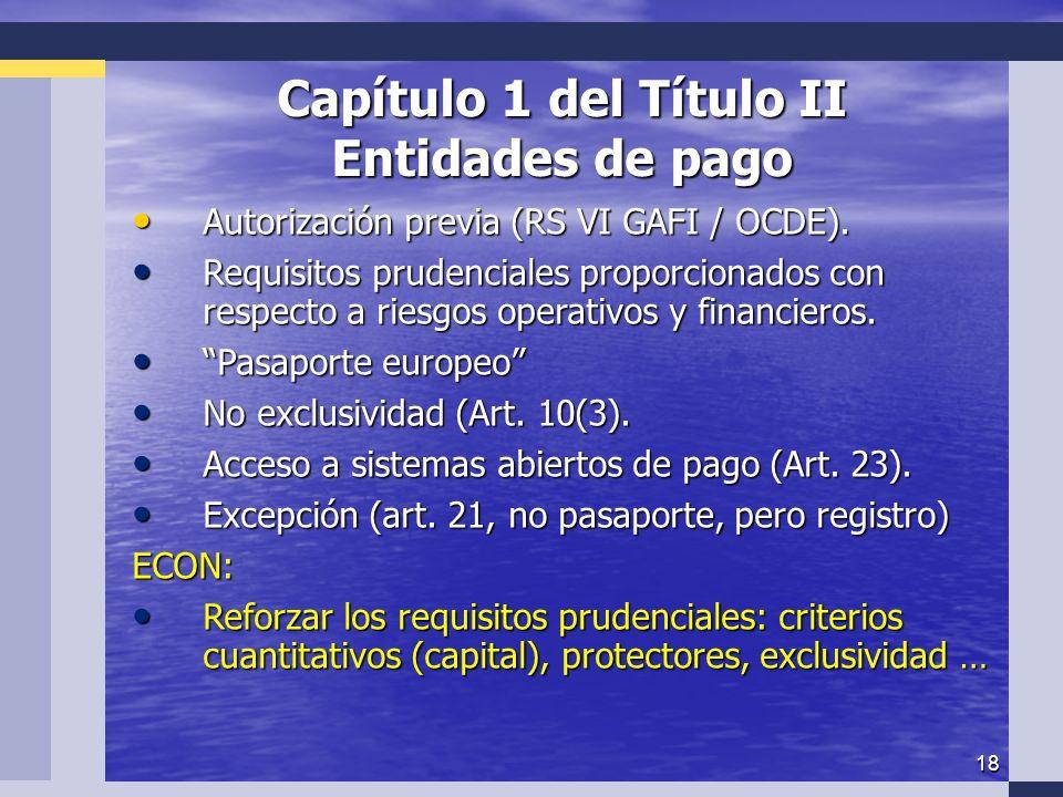 18 Capítulo 1 del Título II Entidades de pago Autorización previa (RS VI GAFI / OCDE).