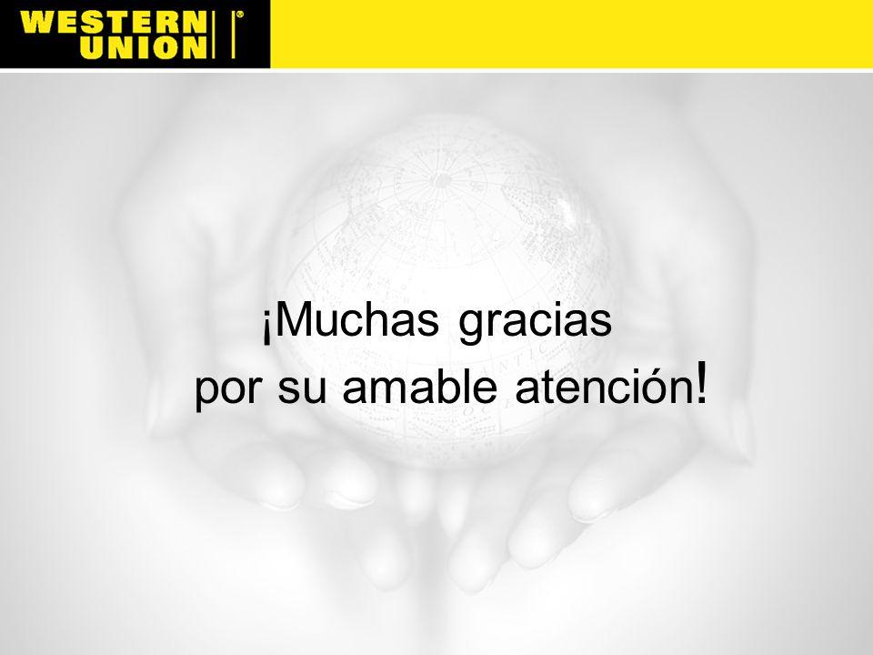 ¡Muchas gracias por su amable atención !