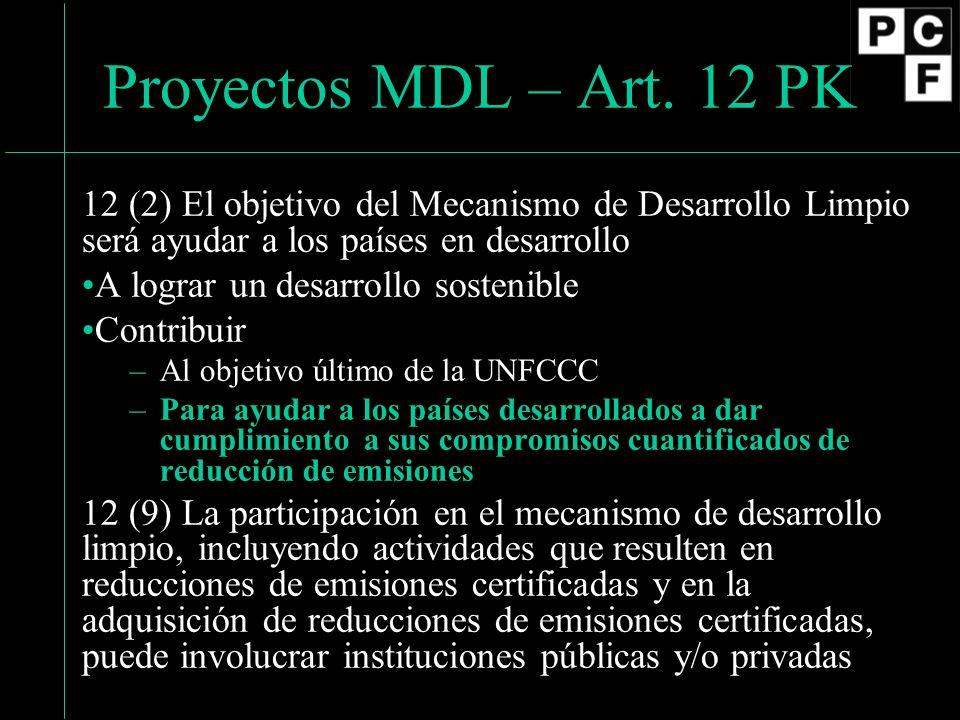Enfoque Básico Reducción de Emisiones (País Anfitrión + Entidad Dueña del Proyecto) Pagos (PCF)