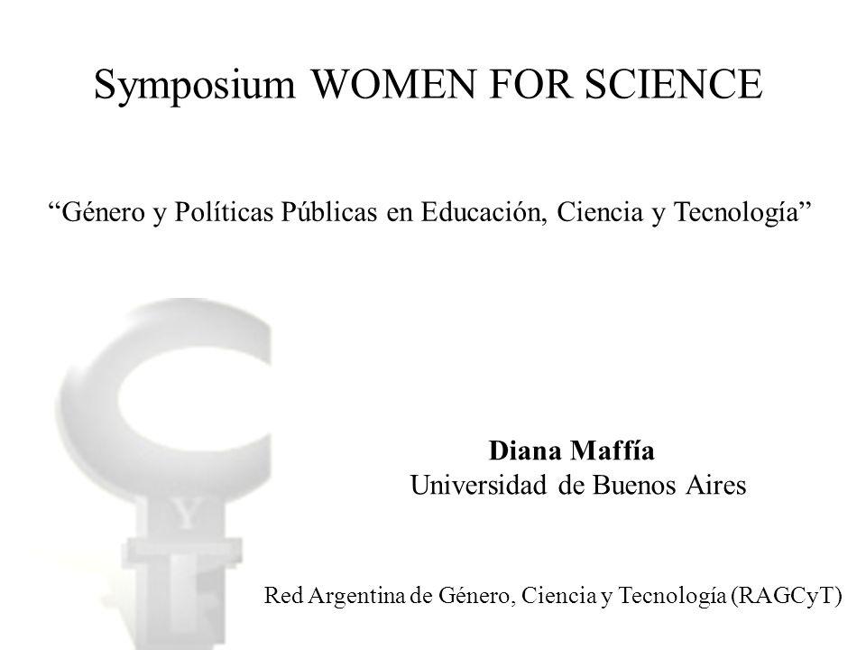 Ley 474, artículo 13º En las áreas de Educación, Ciencia y Tecnología deben desarrollarse políticas y acciones tendientes a: Promover la participación equitativa de mujeres y varones en todos los procesos educativos y de producción, transmisión del conocimiento Remover los obstáculos que dificultan el acceso de las mujeres a los niveles más elevados de la docencia y de la investigación en las diversas áreas Promover la investigación relacionada con los estudios de género Red Argentina de Género, Ciencia y Tecnología (RAGCyT)