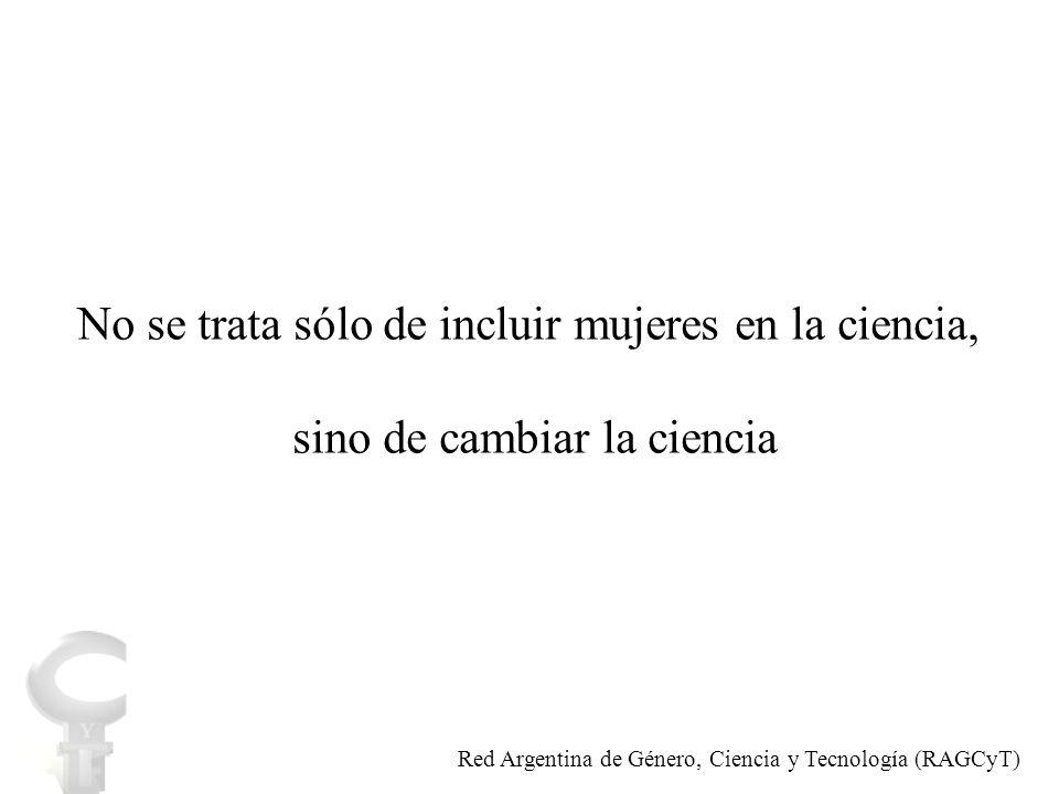 INDICADOR POR DISCIPLINA CIENTÍFICA / SEXO Red Argentina de Género, Ciencia y Tecnología (RAGCyT)