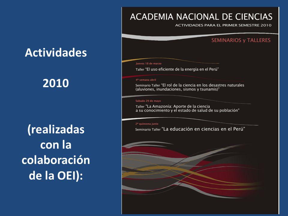 Actividades 2010 (realizadas con la colaboración de la OEI):