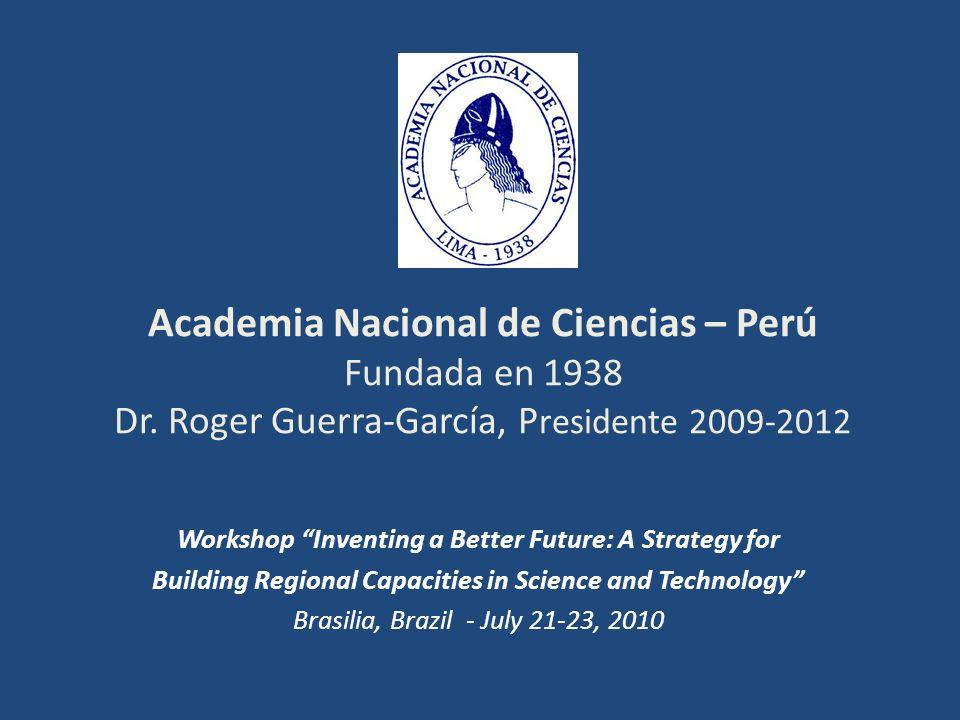 Academia Nacional de Ciencias – Perú Fundada en 1938 Dr.