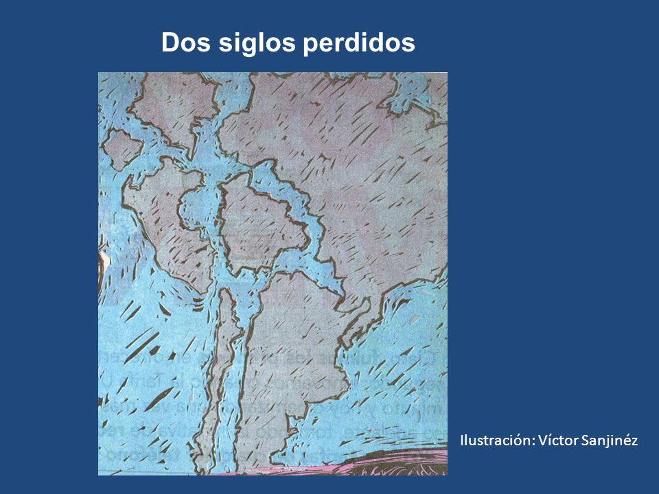 Dos siglos perdidos Ilustración: Víctor Sanjinéz