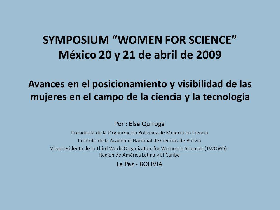 LA PARTICIPACIÓN DE LA MUJER EN ÁMBITOS CIENTÍFICOS Y TECNOLÓGICOS Los avances en el posicionamiento y la visibilidad de las mujeres en el ámbito científico y tecnológico, en tres momentos: -La posición de las científicas en la década de los 80 al 2000 - La posición actual - La posición futura: 2010 adelante