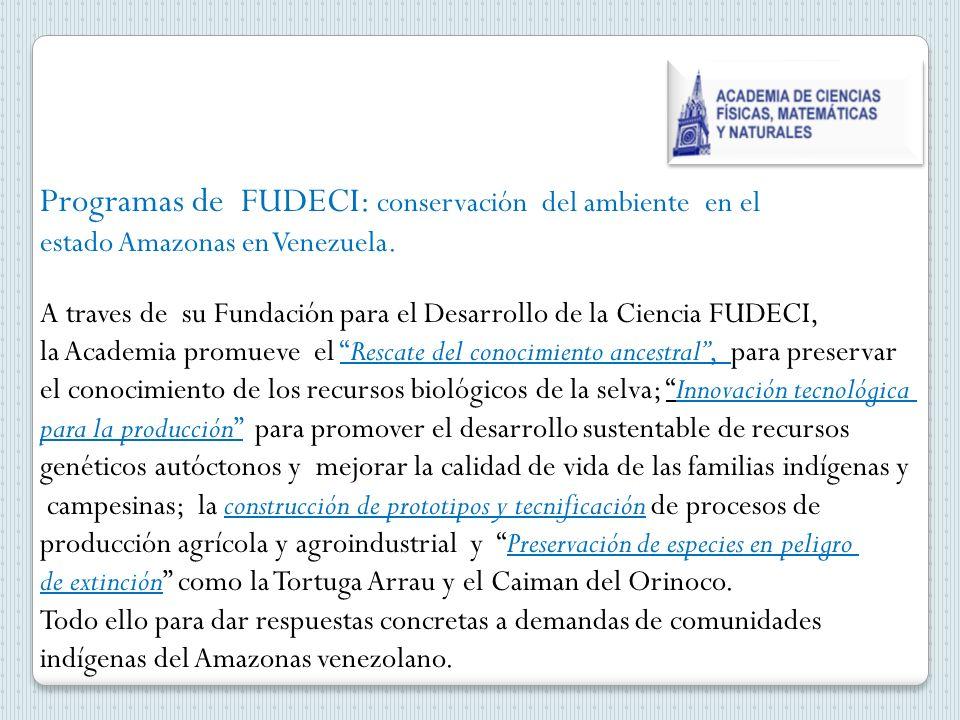 Programas de FUDECI: conservación del ambiente en el estado Amazonas en Venezuela.