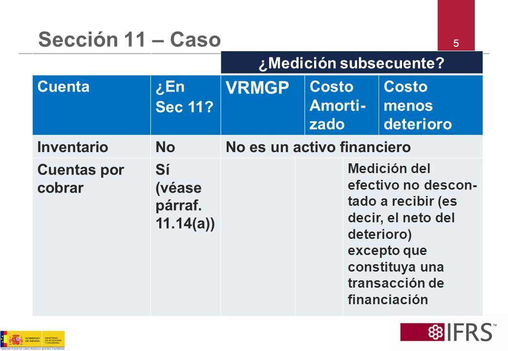 6 Sección 11 – Caso ¿Medición subsecuente.Cuenta¿En Sec 11.