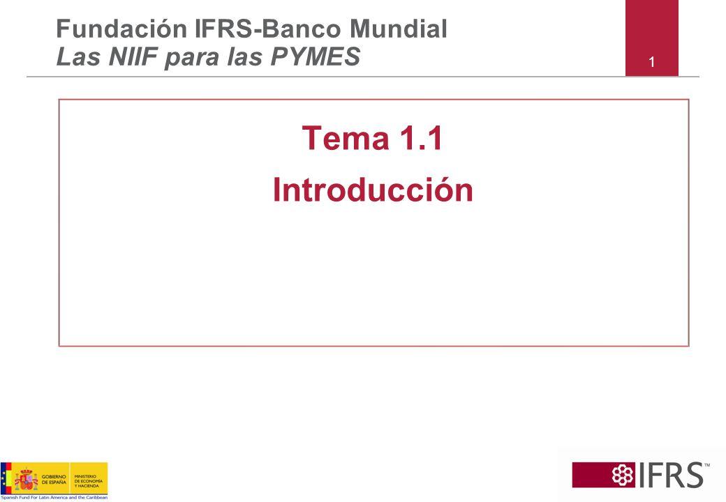 32 Sección 10 – Políticas Contables Si las NIIF para las PYMES se refieren a un tema, debe seguir las NIIF para las PYMES Especificar la jerarquía para determinar la política contable si las NIIF para las PYMES no se refieren a un tema Cambio en la política contable: –Si es obligatorio, cumplir con la guía de transición según lo ordenado –Si es voluntario, aplicación retrospectiva Cambio en estimaciones contables: prospectiva Corrección de errores del período anterior: retrospectiva