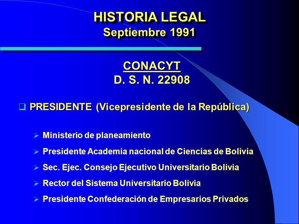 HISTORIA LEGAL Septiembre 1991 CONACYT D. S. N.