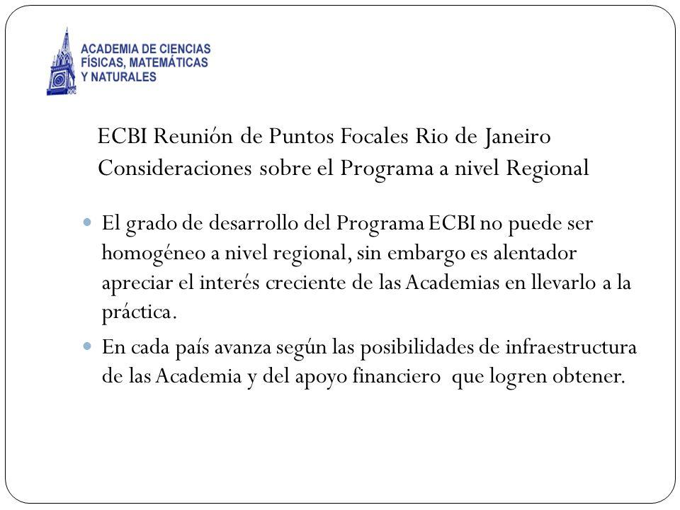 El grado de desarrollo del Programa ECBI no puede ser homogéneo a nivel regional, sin embargo es alentador apreciar el interés creciente de las Academ