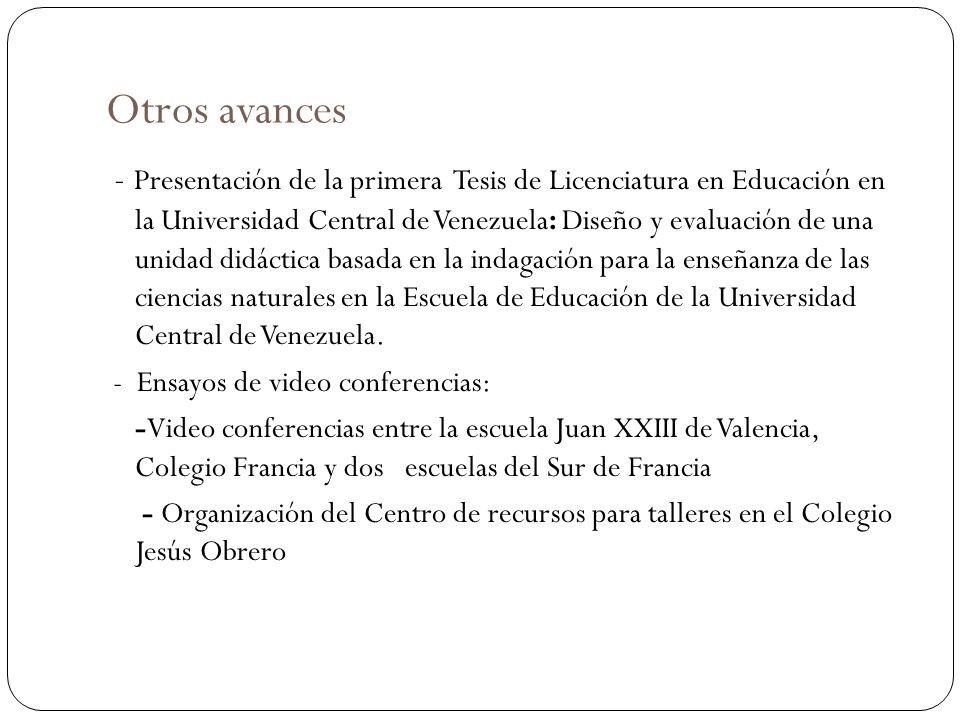 Otros avances - Presentación de la primera Tesis de Licenciatura en Educación en la Universidad Central de Venezuela: Diseño y evaluación de una unida