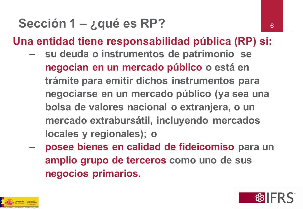 7 Sección 1 – ¿Tengo una RP.¿Una pequeña empresa cuyos activos se cotizan en la bolsa de valores.
