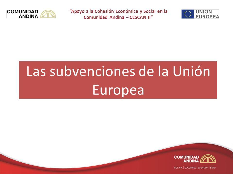 Las subvenciones de la Unión Europea