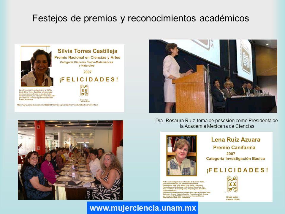 Festejos de premios y reconocimientos académicos Dra. Rosaura Ruiz, toma de posesión como Presidenta de la Academia Mexicana de Ciencias www.mujercien