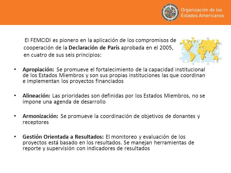 El FEMCIDI es pionero en la aplicación de los compromisos de cooperación de la Declaración de París aprobada en el 2005, en cuatro de sus seis princip