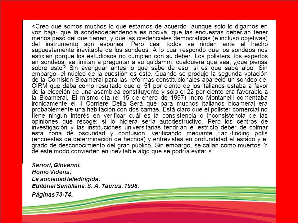 Sartori, Giovanni, Homo Videns, La sociedad teledirigida, Editorial Santillana, S. A. Taurus, 1998. Páginas 73-74.