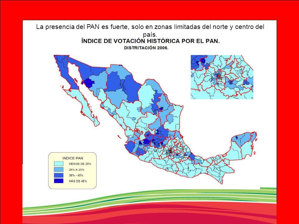 La presencia del PAN es fuerte, solo en zonas limitadas del norte y centro del país.