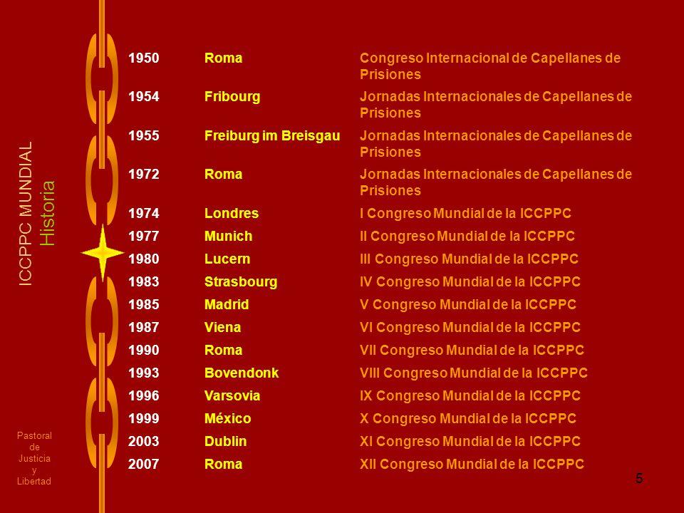 5 Pastoral de Justicia y Libertad ICCPPC MUNDIAL Historia 1950RomaCongreso Internacional de Capellanes de Prisiones 1954FribourgJornadas Internacional