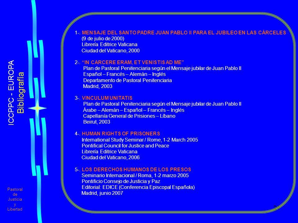 21 Pastoral de Justicia y Libertad ICCPPC - EUROPA Bibliografía 1-.