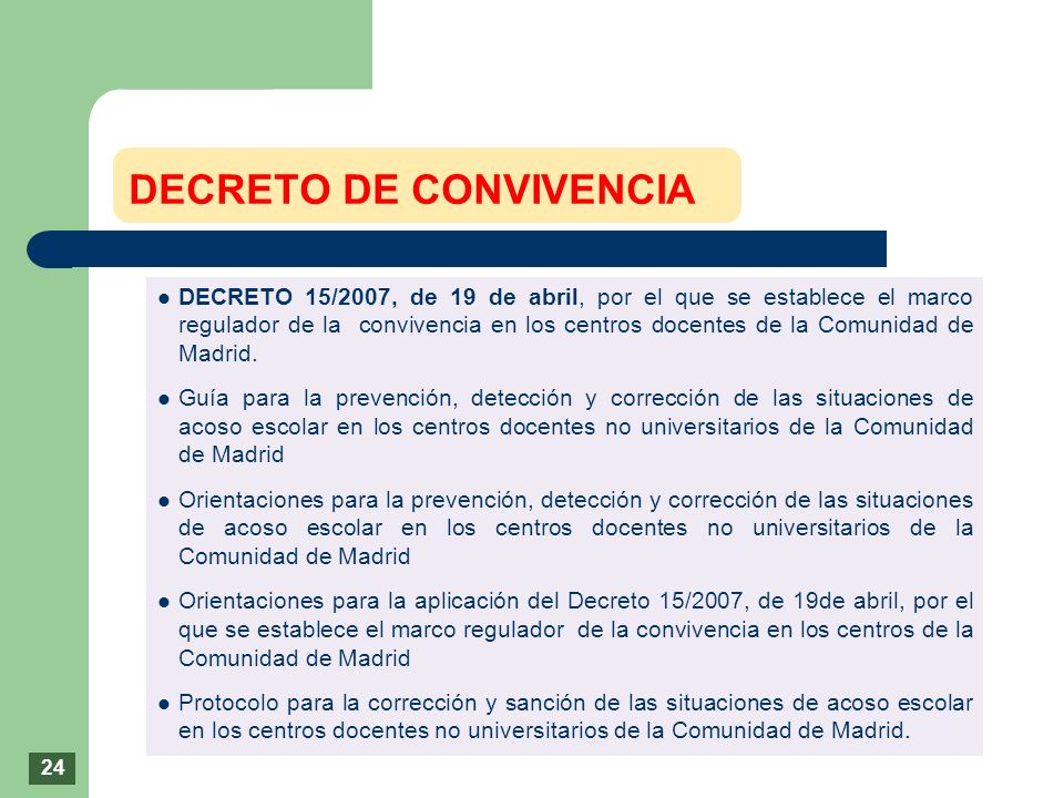 DECRETO 15/2007, de 19 de abril, por el que se establece el marco regulador de la convivencia en los centros docentes de la Comunidad de Madrid. Guía