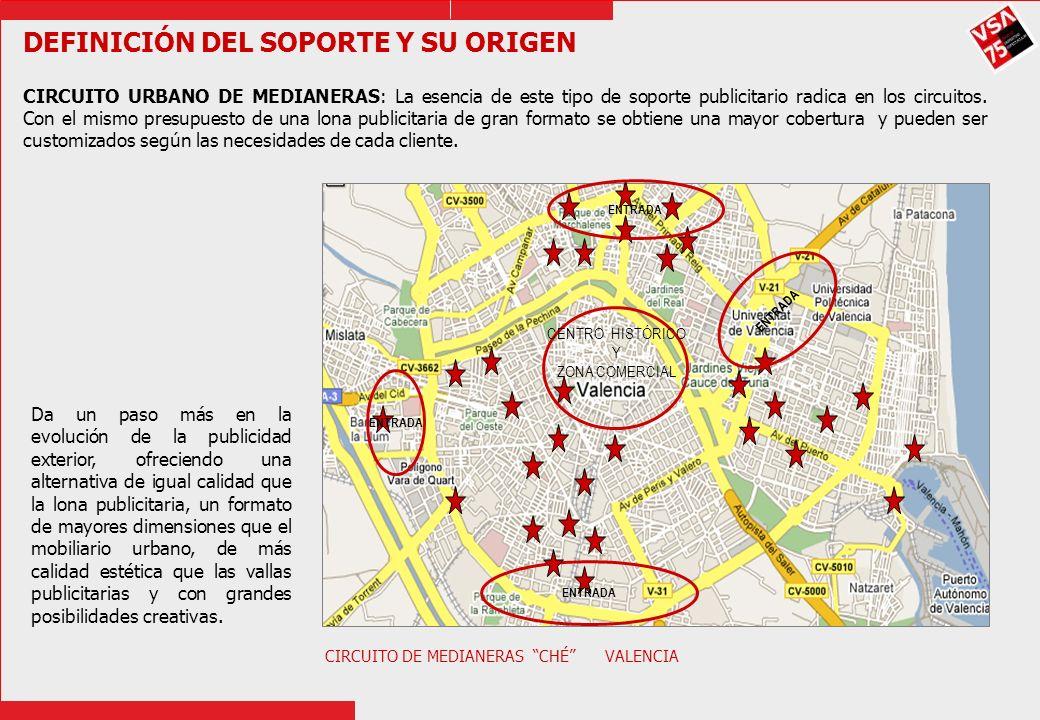 CARACTERÍSTICAS DEL CIRCUITO CHÉ Con un circuito de medianeras como el de Valencia, el anunciante dispondría de 32 medianeras (2.839 m2 de publicidad) y una audiencia media diaria de 1.365.450 vehículos.