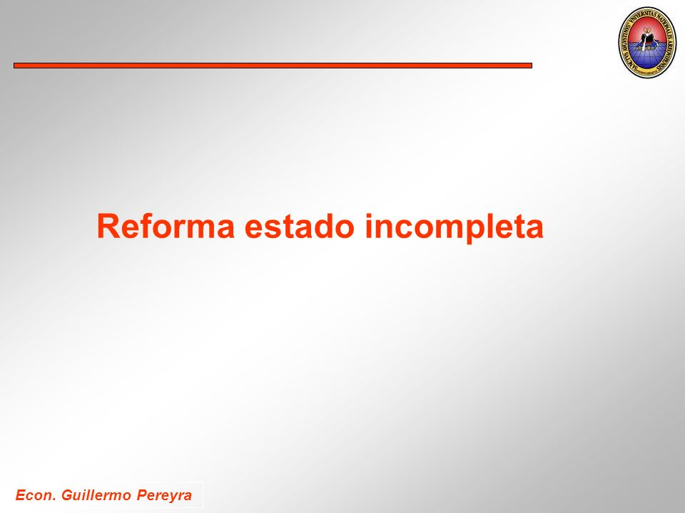 Reforma estado incompleta