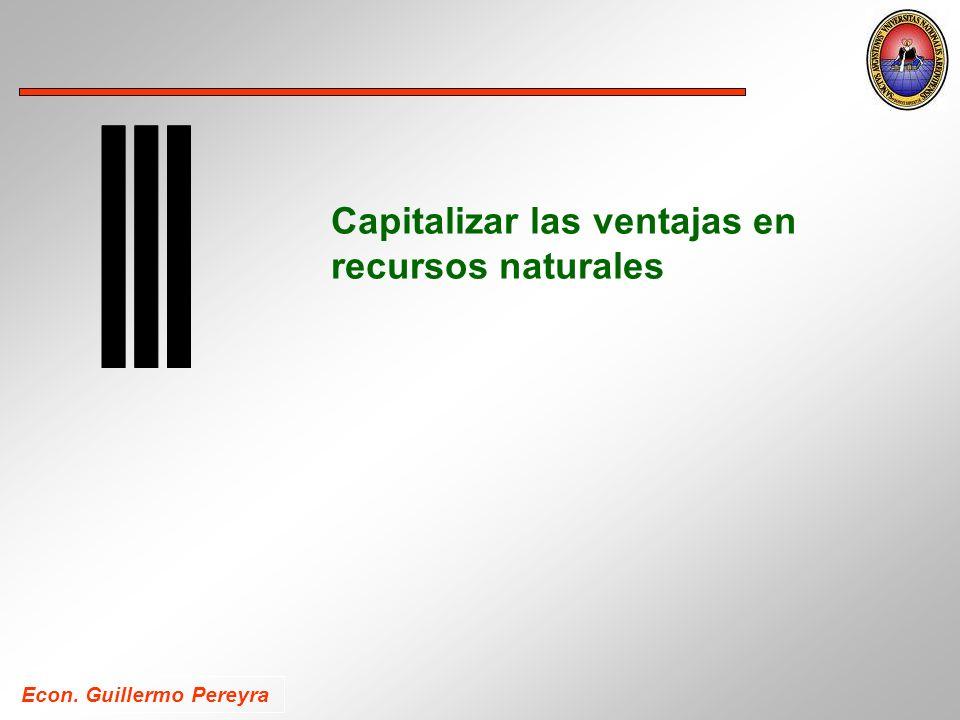 Econ. Guillermo Pereyra Capitalizar las ventajas en recursos naturales
