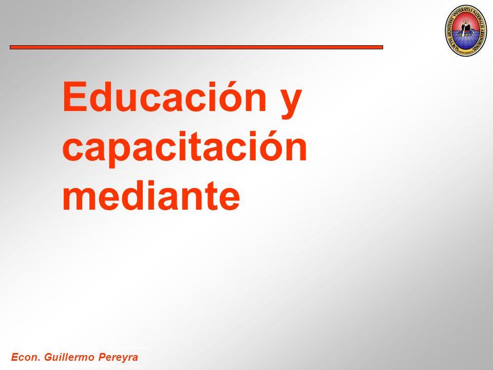 Econ. Guillermo Pereyra Educación y capacitación mediante