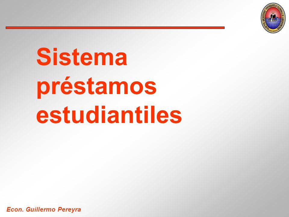 Econ. Guillermo Pereyra Sistema préstamos estudiantiles