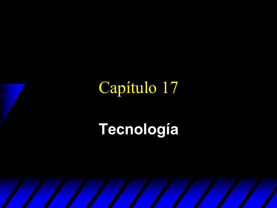 Capítulo 17 Tecnología