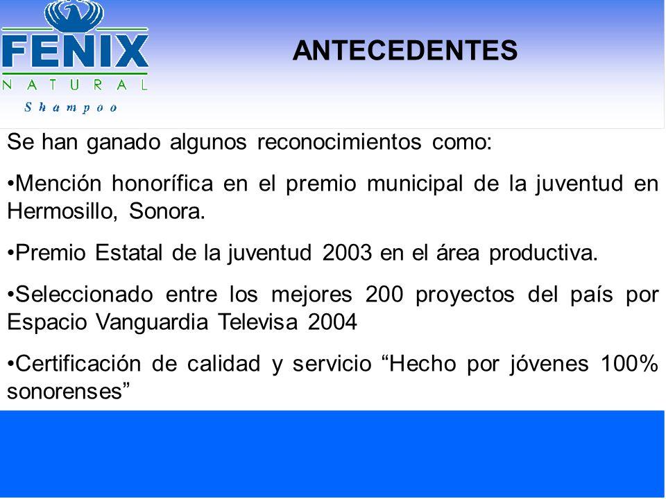 ANTECEDENTES Se han ganado algunos reconocimientos como: Mención honorífica en el premio municipal de la juventud en Hermosillo, Sonora. Premio Estata