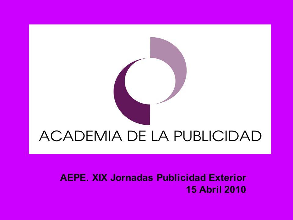 AEPE. XIX Jornadas Publicidad Exterior 15 Abril 2010