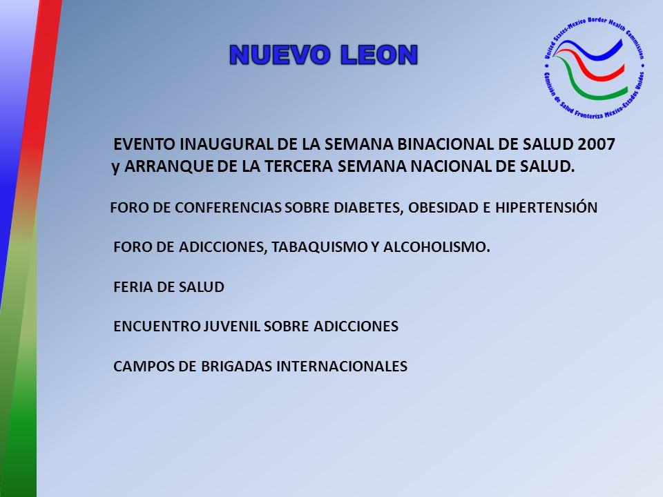 EVENTO INAUGURAL DE LA SEMANA BINACIONAL DE SALUD 2007 y ARRANQUE DE LA TERCERA SEMANA NACIONAL DE SALUD.