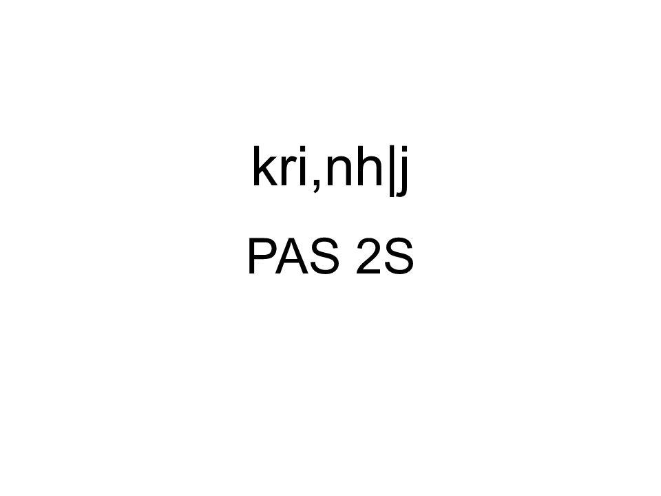PAS 2S kri,nh|j