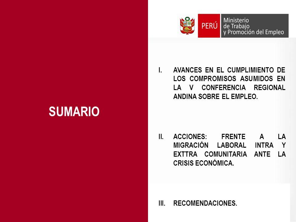 DESDE LA PERSPECTIVA DE LA CAN 1.Reglamentar la Decisión 545 Instrumento Andino de Migración Laboral.