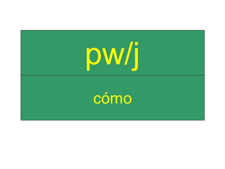 cómo pw/j
