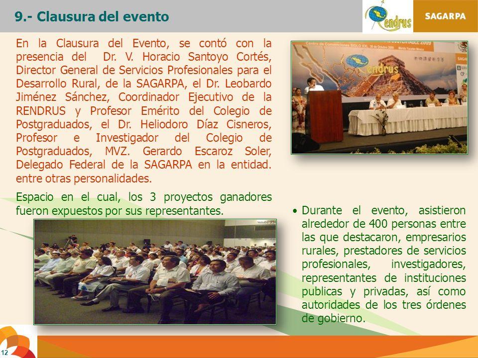12 Durante el evento, asistieron alrededor de 400 personas entre las que destacaron, empresarios rurales, prestadores de servicios profesionales, inve