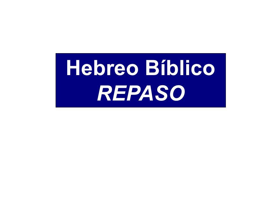 Hebreo Bíblico REPASO