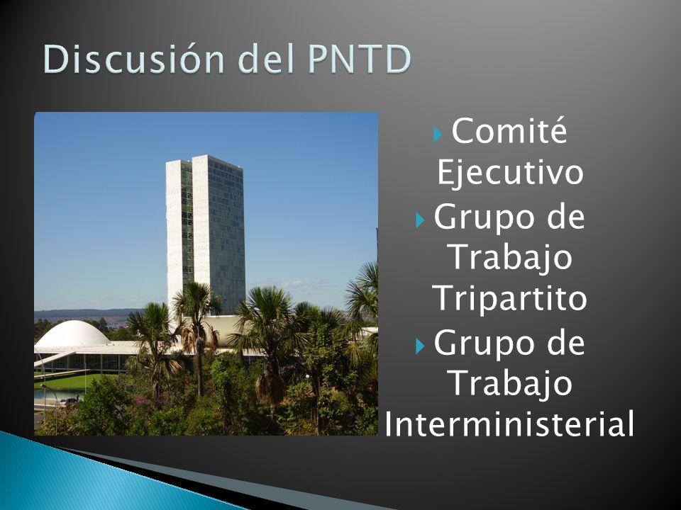 Comité Ejecutivo Grupo de Trabajo Tripartito Grupo de Trabajo Interministerial