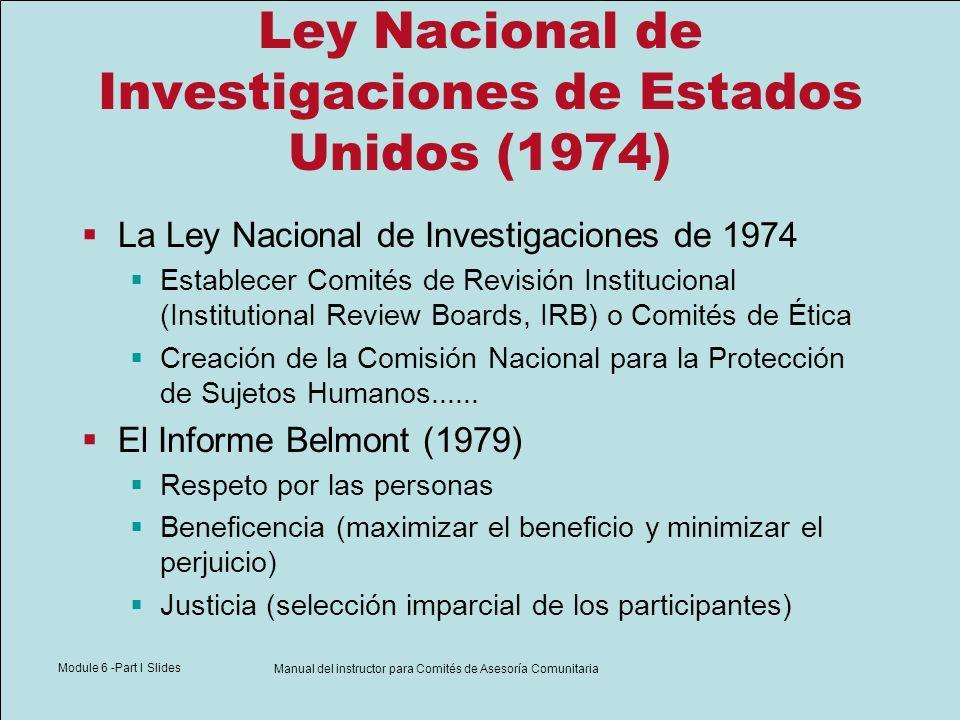 Module 6 -Part I Slides Manual del instructor para Comités de Asesoría Comunitaria Ley Nacional de Investigaciones de Estados Unidos (1974) La Ley Nac